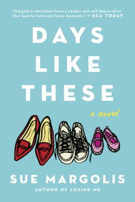 Days Like These by Sue Margolis