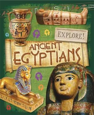 Explore!: Ancient Egyptians