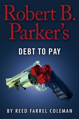 Robert B. Parker's Debt to Pay (Jesse Stone, #15)