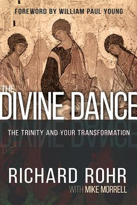 the-divine-dance-the-trinity-and-your-transformation