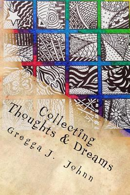 Collecting Thoughts & Dreams: Poems & Parables