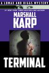 Terminal (Lomax & Biggs, #5)