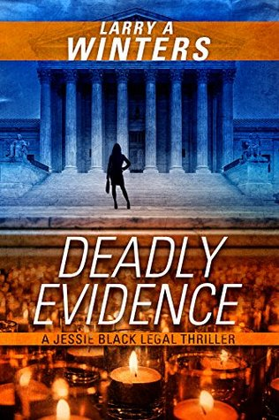 Deadly Evidence (Jessie Black Legal Thrillers, #3)