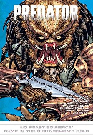 Predator #17: No Beast So Fierce/Bump in Night/Demon's Gold