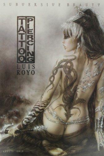 Luis Royo Subversive Beauty Tattoo Piercing Portfolio