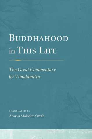 Buddhahood in This Life: The Great Commentary by Vimalamitra