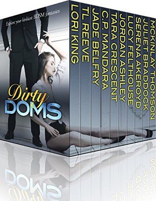 Dirty Doms Box Set by Lori King