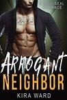 Arrogant Neighbor