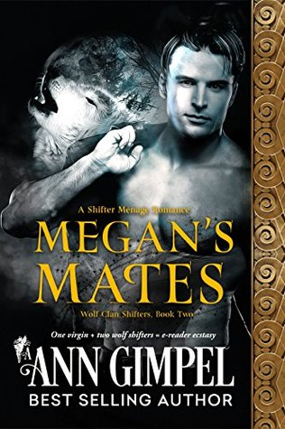 Megan's Mates (Wolf Clan Shifters #2) by Ann Gimpel