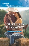 Courted by the Cowboy by Sasha Summers