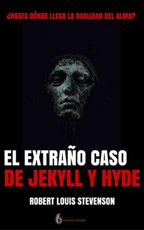 El Extraño Caso De Jekyll Y Hyde