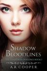 Shadow Bloodlines (Shadow Bloodlines, #1)