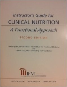 Instructor's Guide for Clinical Nutrition: A functional Approach 2nd Ed