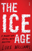 The Ice Age by Luke Williams