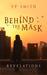 Behind the Mask: Revelation...