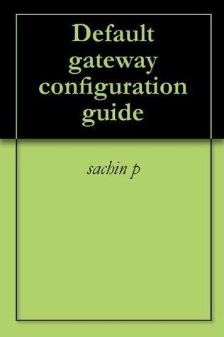Default gateway configuration guide