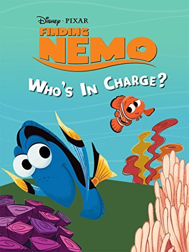 Finding Nemo: Who's In Charge? (Disney Short Story eBook)