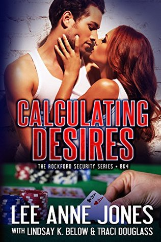 Calculating Desires (The Rockford Security Series Book 4)