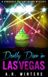 Deadly Disco in Las Vegas (Tiffany Black Mysteries, #6)