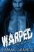 Warped (Hell's Bastard, #2)