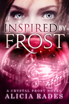 Inspired by Frost by Alicia Rades