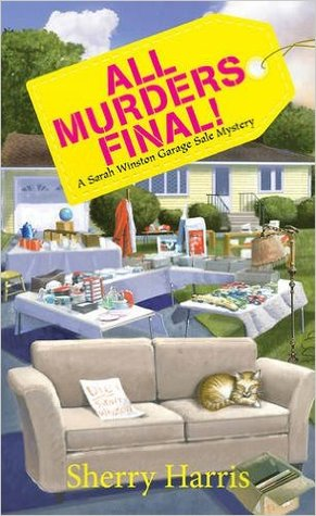 All Murders Final! (Sarah Winston Garage Sale Mystery #3)