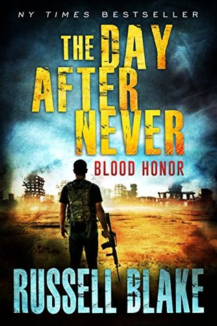 Blood Honor(The Day After Never 1) EPUB