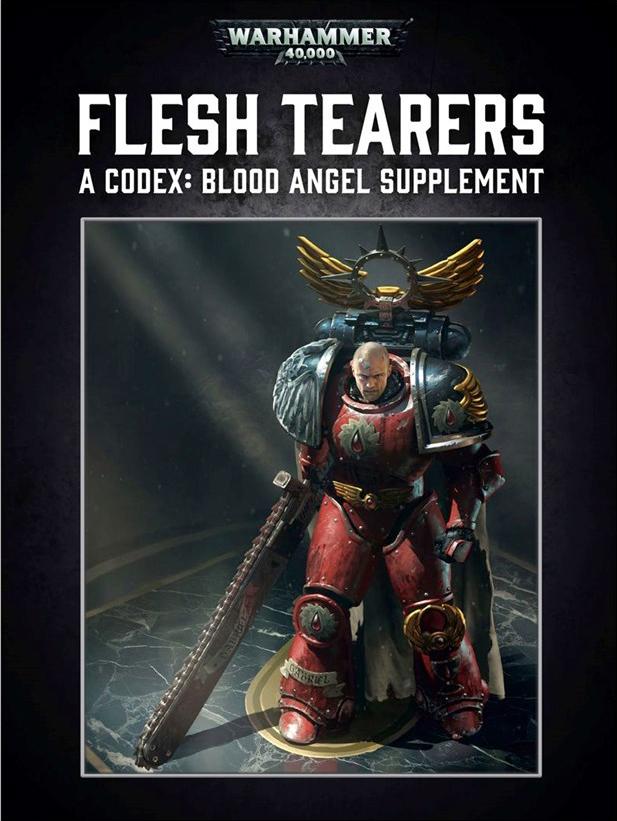 Flesh Tearers: A Codex: Blood Angels Supplement