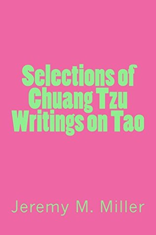 Selections of Chuang Tzu Writings on Tao