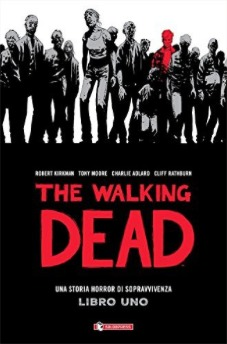 The Walking Dead. Libro 1