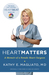 Heart Matters by Kathy Magliato
