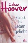 Zurück ins Leben geliebt by Colleen Hoover