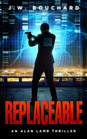 Replaceable (Alan Lamb Thriller #1)