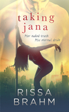 Taking Jana (Paradise South, #2)