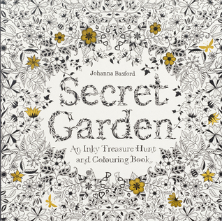 Secret Garden An Inky Treasure Hunt And Colouring Book By Johanna