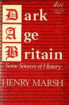 Dark Age Britain: Some Sources of History