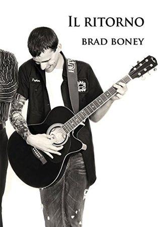 Ebook Il ritorno by Brad Boney TXT!