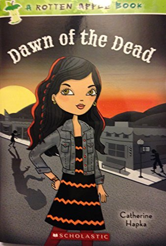 Dawn of the Dead (Rotten Apple #4)