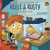 The Adventures of Reece & Rusty