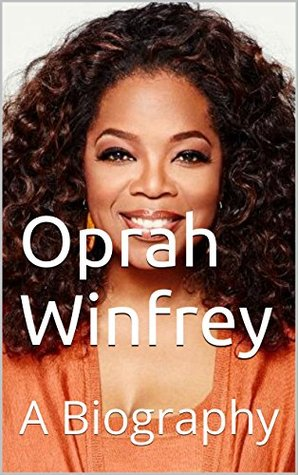 Oprah Winfrey: A Biography by Emily Harris