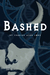 Bashed (A Sheffield and Black Mystery)