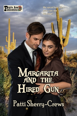 Margarita and the Hired Gun by Patti Sherry-Crews