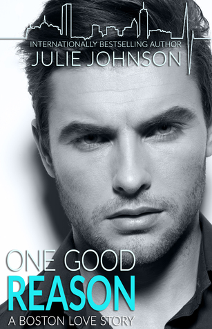 One Good Reason (Boston Love, #3)