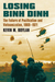 Losing Binh Dinh: The Failure of Pacification and Vietnamization, 1969-1971