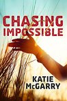 Chasing Impossible (Pushing the Limits #5)