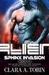 Alien - Sphinx Invasion (Alien - Sphinx Invasion, #1-3)