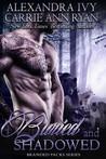 Buried and Shadowed (Branded Packs, #3)