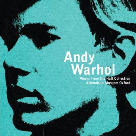 Andy Warhol: Fame and Faith in America; Works From the Hall Art Collection