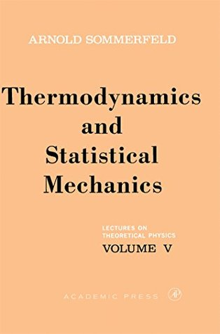 Lectures on Theoretical Physics: Thermodynamics and Statistical Mechanics: 005