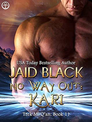 No Way Out: Kari (Trek Mi Q'an, #8)